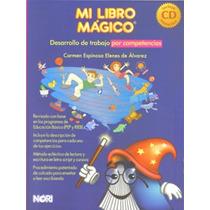 Mi Libro Mágico 3a Ed. - Carmen Álvarez Mdn