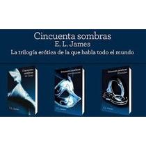 Trilogia50 Sombras De Grey E-book Rematooo X Recomendaciones