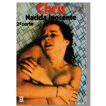 Chris Nacida Inocente 2a Parte