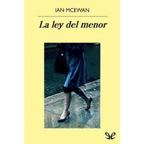 La Ley Del Menor Ian Mcewan Libro Digital