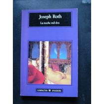 La Noche Mil Dos - Joseph Roth