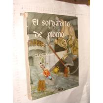 Libro Año 1966 , El Soldadito De Plomo Y Otros Cuentos , 115