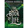 The Book Of Life El Libro De La Vida Deborah Harkness