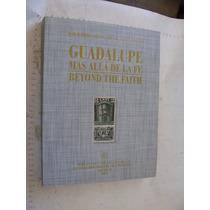 Libro Guadalupe Mas Alla De La Fe, Joel Ramirez Salinas, Seg