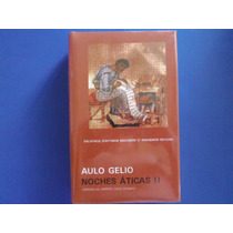 Aulo Gelio (noches Áticas Ii) Libro Nuevo Edición Bilingüe.
