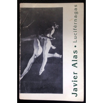 Libro Lucifernagas, Javier Alas, 1993