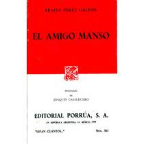 Amigo Manso, El - Benito Perez Galdos