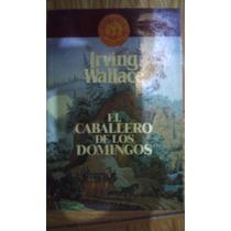 Coleccion Irving Wallace El Precio Es Por Libro