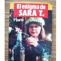 El Enigma De Sara T-aut-robert Rose-5a.parte-edit-roca-