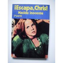 Escapa, Chris - Nacida Inocente 3a. Parte - Maa