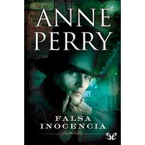 Falsa Inocencia Anne Perry Libro Digital