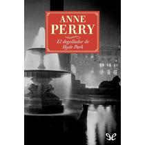El Degollador De Hyde Park Anne Perry Libro Digital
