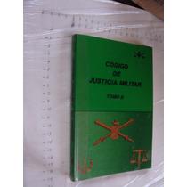 Libro Codigo De Justicia Militar Tomo Ii , Año 1995 , 356 Pa