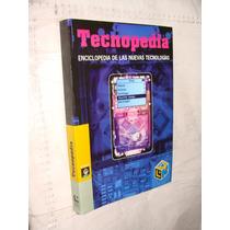 Libro Tecnopedia Enciclopedia De Las Nuevas Tecnologias , Li