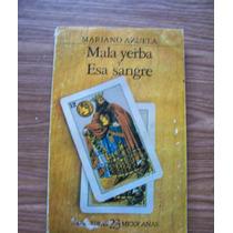 Mala Yerba-esa Sangre-aut-mariano Azuela-fce-lect.mexicanas.