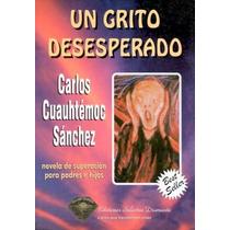 Colección Carlos Cuauhtemoc Sanchez - Libros Digitales