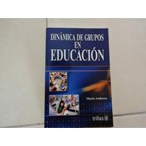 Dinamica De Grupos En Educación