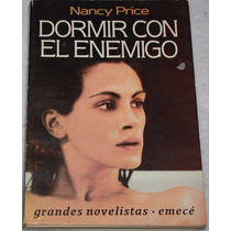 Dormir Con El Enemigo. Nancy Price. Novela