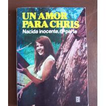 Nacida Inocente,un Amor Para Chris-6a.parte-p.may-edit-roca-