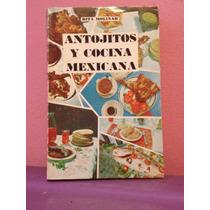 Antojitos Y Comida Mexicana, Rita Molinar, México, 1969.