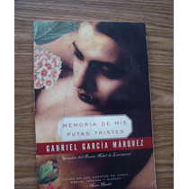 Memoria De Mis Putas Tristes-aut-gabriel García Márquez-hm4