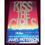 Libro James Patterson Kiss The Girls Ingles Pm0 Crimen
