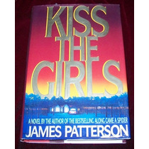 Libro James Patterson Kiss The Girls Ingles Pm0 Crimen