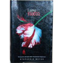 Luna Nueva. Setephenie Meyer.autora De Crepusculo.