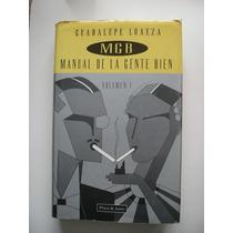 Manual De La Gente Bien Vol. 1 Guadalupe Loaeza - 1995 - Vbf