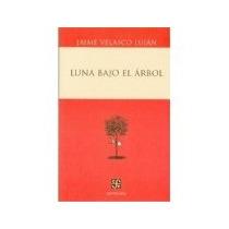 Libro Luna Bajo El Arbol