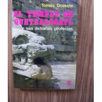 El Templo De Quetzalcóatl-profecías-ilust-tomás Doreste-roca