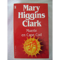 Muerte En Cape Cod - Mary Higgins Clark