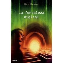Libro La Fortaleza Digital Dan Brown - Envio Gratis