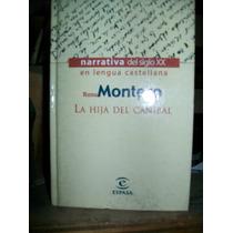 La Hija Del Canibal -rosa Montero Novela