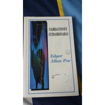 Narraciones Extraordinarias - Edgar Allan Poe.