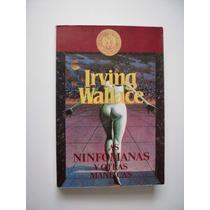 Las Ninfómanas Y Otras Maníacas - Irving Wallace - 1991