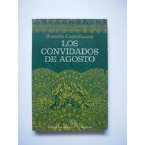 Los Convidados De Agosto - Rosario Castellanos - 1979 - Maa