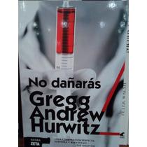 No Dañarás Gregg Andrew Hurwitz Zeta Serie Negra Nuevo
