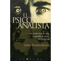 El Psicoanalista / John Katzenbach / Lbf