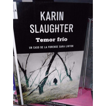 Karin Slaughter Temor Frío Rba Libros Serie Negra