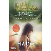 Lazos De Sangre Vol. 2 Hado Amanda Hocking Vv4