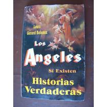 Los Ángeles Si Existen-hist.reales-louis Boleaux-ed-tomo-mn4
