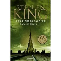 Torre Oscura 3: Tierras Baldías Stephen King Bolsillo