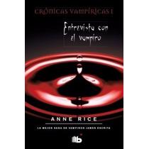 Entrevista Con El Vampiro ... Anne Rice Portada Dura