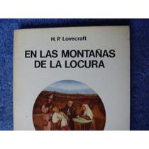 H. P. Lovecraft, En Las Montañas De La Locura, Seix Barral,