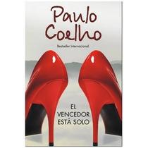 El Vencedor Está Solo - Paulo Coelho (envío Gratis)