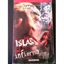Angel Torres Quesada Las Islas Del Infierno