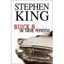E-book : Buick 8 Un Coche Perverso - Stephen King