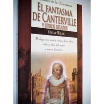El Fantasma De Canterville Y Otros Relatos, Óscar Wilde