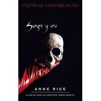 Sangre Y Oro Anne Rice